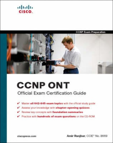 CCNP Ont Official Exam Certification Guide [With CDROM] by Amir Ranjbar.
