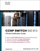 CCNP Switch 642-813 Official Certification Guide [With CDROM]