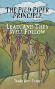 The Pied Piper Principle