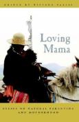 Loving Mama