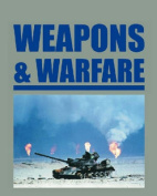 Weapons and Warfare