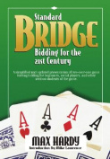 Standard Bridge Bidding for the 21st Century