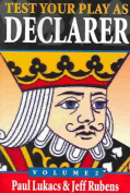 Test Your Play as Declarer Volume 2