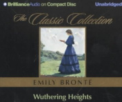 Wuthering Heights (Classic Collection  [Audio]
