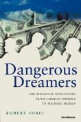 Dangerous Dreamers
