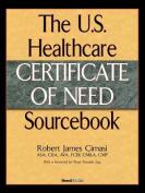 The U.S. Healthcare Certificate of Need Sourcebook