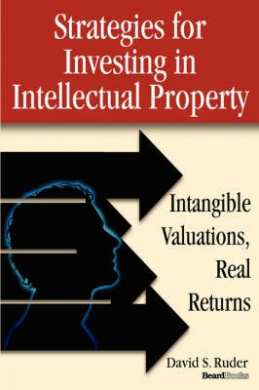 Strategies for Investing in Intellectual Property