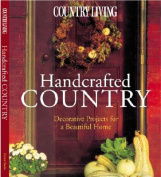 Country Living Handcrafted Country