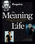 """""""Esquire"""" the Meaning of Life"""