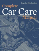 Popular Mechanics Complete Car Care Manual