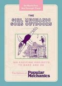 The Girl Mechanic Goes Outdoors