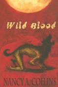 Wild Blood