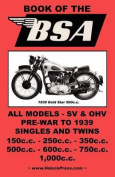 THE Book of the Bsa - an Owners Workshop Manual for