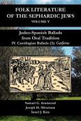 Judeo-Spanish Ballads from Oral Tradition/IV. Carolingian Ballads/(3)