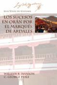 Los Sucesos En Oran Por El Marques De Ardales