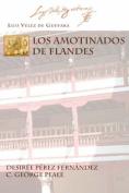 LOS Amotinados De Flandes