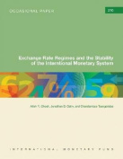 Exchange Rate Regimes and the Stability of the International Monetary System