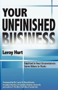 Your Unfinished Business