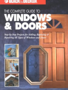 The Complete Guide to Doors and Windows