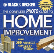 Complete Photo Guide to Home Improvement