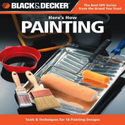 Black & Decker Here's How... Painting