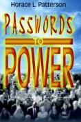 Passwords to Power