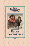 Elsie and Her Loved Ones, Book 27