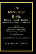 Interlinear Hebrew Greek English Bible-PR-FL/OE/KJ Volume 4 Psalm 55-Malachi