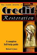 The Inside Secrets of Credit Restoration