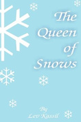 The Queen of Snows