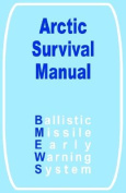 The Arctic Survival Manual