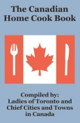 The Canadian Home Cook Book, the