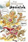 The Evolution of Spanish