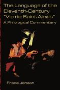 """The Language of the Eleventh-Century """"Vie De Saint Alexis"""""""