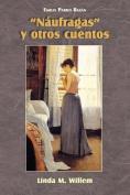 Naufragas y Otros Cuentos  [Spanish]