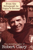 "From the Holocaust to ""Hogan's Heroes"""
