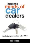 Inside the Minds of Car Dealers