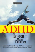 Why A.D.H.D. Doesn't Mean Disaster
