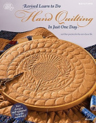 Revised Learn to Do Hand Quilting in Just One Day