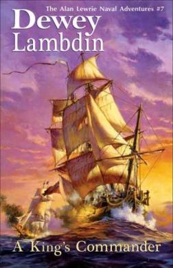 A King's Commander (Alan Lewrie Naval Adventures (Paperback))