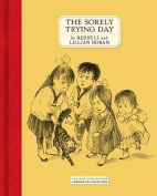 The Sorely Trying Day