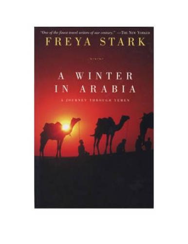 A Winter in Arabia by Freya Stark.