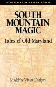 South Mountain Magic