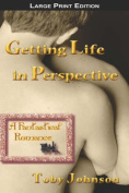 Getting Life in Perspective [Large Print]