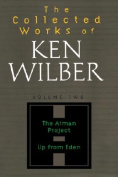 Collected Works of Ken Wilber, Volume 2