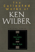 Collected Works of Ken Wilber, Volume 3