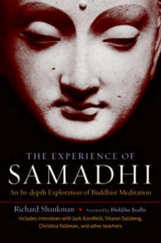 The Experience of Samadhi: An In-Depth Exploration of Buddhist Meditation.