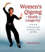Women's Qigong for Health and Longevity