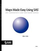 Maps Made Easy Using SAS