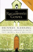 The Ragamuffin Gospel: 2005